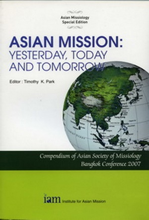 ASIAN MISSION: Yesterday, Today and Tomorrow